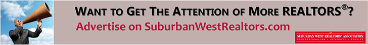 Want to get the attention of more REALTORS®? Advertise on SuburbanWestRealtors.com